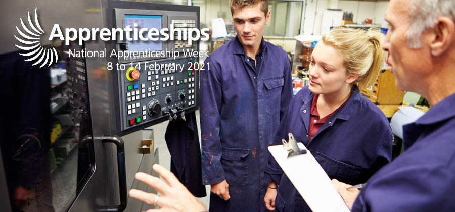 National Apprenticeship Week – 8-14 February 2021