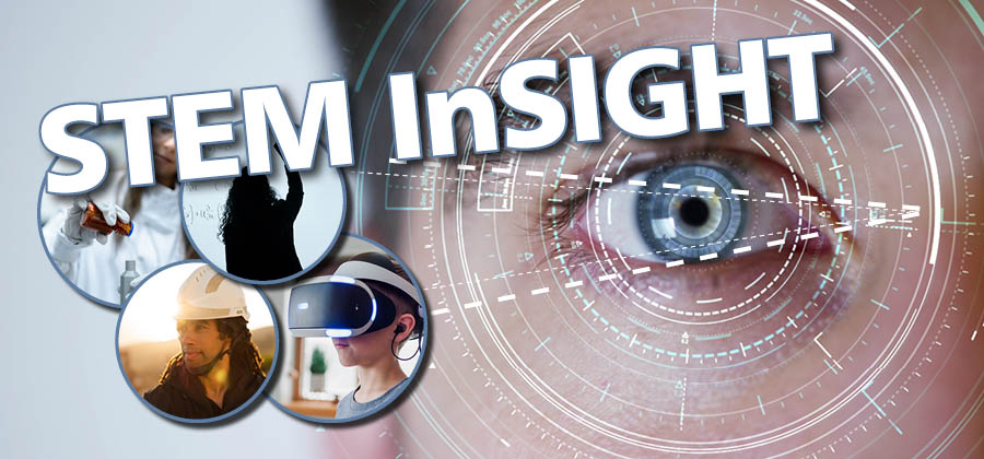 STEM InSIGHT Launched!