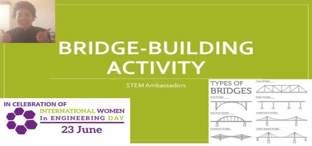 Women in Engineering – work with a real-life engineer to build your own bridge!